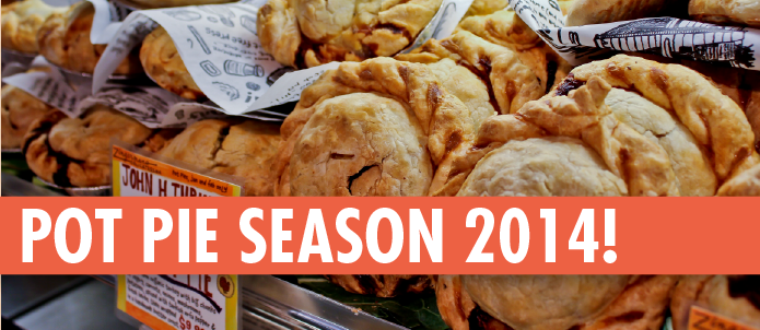 Pot Pie Season 2014!