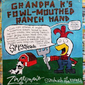 GrandpaKsFowlMouthedRanchHandSandwichAPR2017