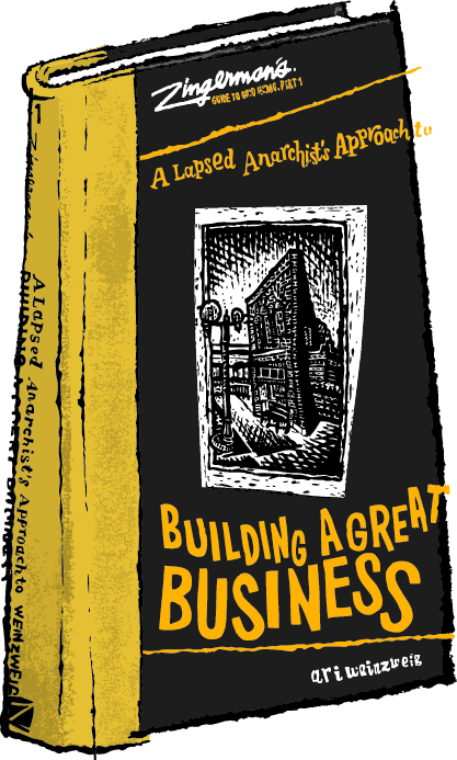 Zingerman's Guide To Good Leading Building A Great Business Book