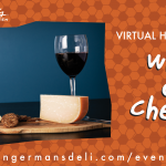 Virtual Happy Hour: Cheese & Wine
