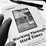 Working Through Hard Times: Life and Leadership Learnings from 2020