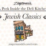 A Peek Inside the Deli Kitchen: Jewish Classics