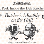 A Peek Inside the Deli Kitchen: Butcher's Monthly on the Grill