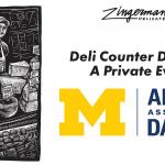 Deli Counter Delights: A Private Event for the UofM Alumni Association of Dallas
