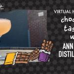 Virtual Happy Hour: Chocolate Tasting with Ann Arbor Distilling Co.
